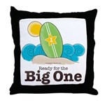 Ready For The Big One Beach Surf Throw Pillow