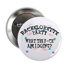 Funny Bachelorette Party Button