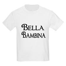 Bella Bambina T-Shirt