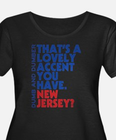 Lovely Accent Dumb And Dumber Plus Size T-Shirt