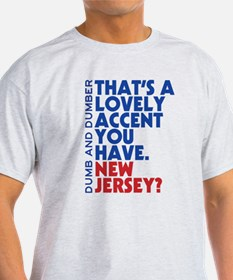 Lovely Accent Dumb And Dumber T-Shirt