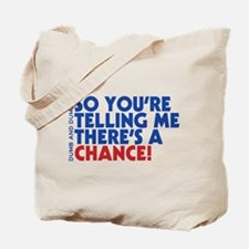 Cute Movie quote Tote Bag