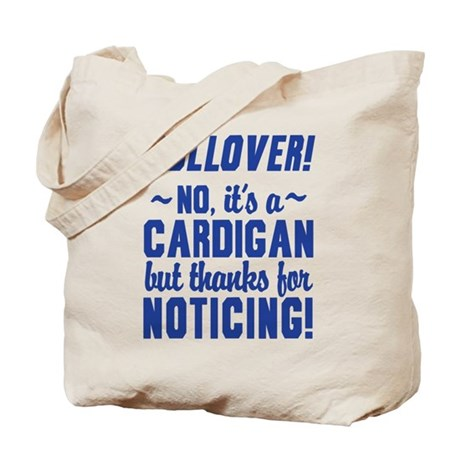 Its A Cardigan Dumb And Dumber Tote Bag by movieandtvtees