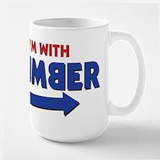 I'm With Dumber Mugs