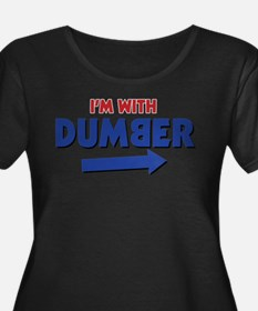 I'm With Dumber Plus Size T-Shirt