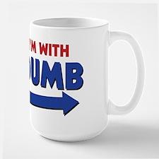 I'm With Dumb Mugs