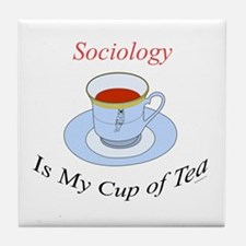Sociology is my cup of tea Tile Coaster