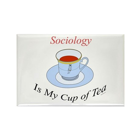 Sociology is my cup of tea Rectangle Magnet