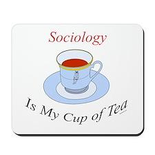 Sociology is my cup of tea Mousepad