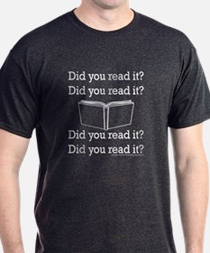 Did you read it? Did you read it? T-Shirt