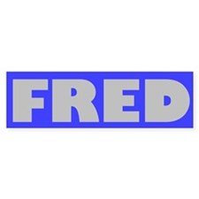 FRED Bumper Bumper Sticker