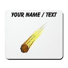 Flaming Meteor (Custom) Mousepad