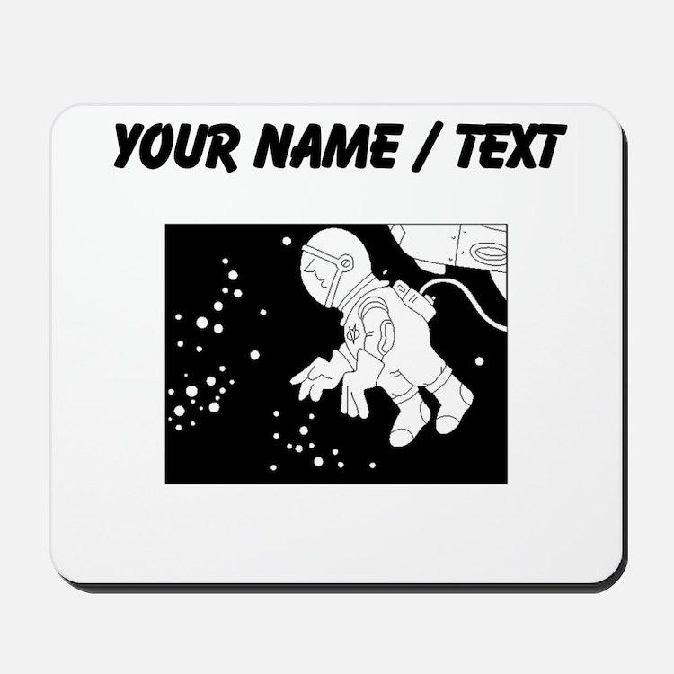 Custom Astronaut In Space Mousepad