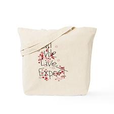 Live Export  Tote Bag