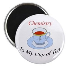 Chemistry is my cup of tea Magnet
