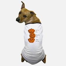 See, Hear, Speak No Evil Pumpkins Dog T-Shirt