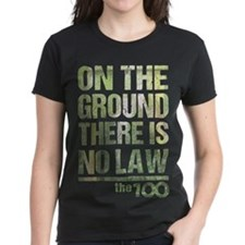On The Ground No Law The 100 Women's Favorite Tee