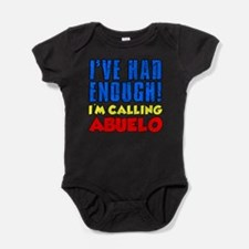 Had Enough Calling Abuelo Baby Bodysuit