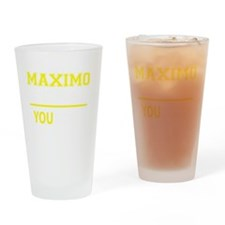 Funny Maximo Drinking Glass
