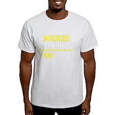 Funny Mekhi T-Shirt