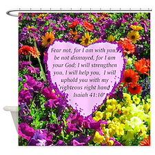 ISAIAH 41:10 Shower Curtain