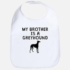 My Brother Is A Greyhound Bib