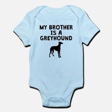 My Brother Is A Greyhound Body Suit