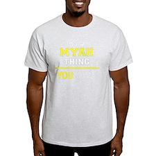 Funny Myah's T-Shirt