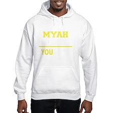 Funny Myah Hoodie