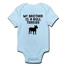 My Brother Is A Bull Terrier Body Suit