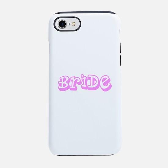 Pink Im the Bride Wedding Sara iPhone 7 Tough Case