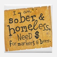 Sober Homeless Tile Coaster