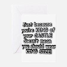 KING OF CASTLE SHOULDN'T WEAR Greeting Cards (Pack