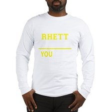 Funny Rhett Long Sleeve T-Shirt