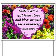 SISTER BLESSING Yard Sign