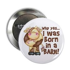 "Born in Barn 2.25"" Button (10 pack)"