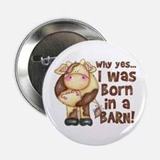 Born in Barn Button