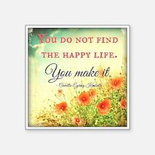 Make Life Happy Sticker