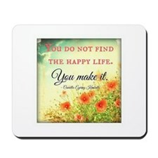 Make Life Happy Mousepad