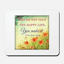 Make Life Happy Mousepad