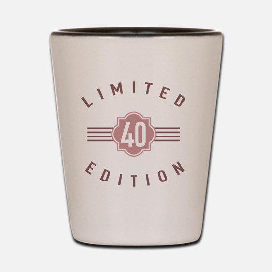40th Birthday Limited Edition Shot Glass