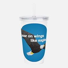 Wings Like Eagles Acrylic Double-wall Tumbler