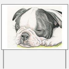 Sleepy Boston Terrier Puppy Yard Sign