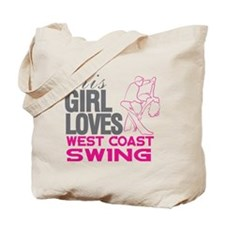 This Girl Loves West Coast Swing Tote Bag
