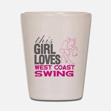 This Girl Loves West Coast Swing Shot Glass
