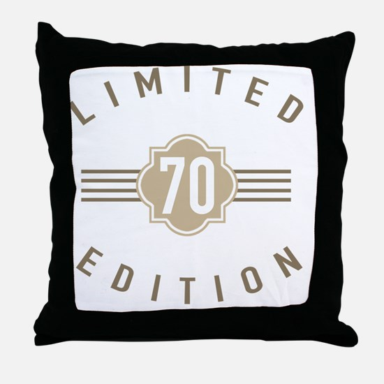 70th Birthday Limited Edition Throw Pillow
