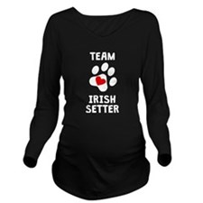 Team Irish Setter Long Sleeve Maternity T-Shirt