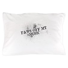 Paws Off My Music Pillow Case