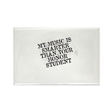 My Music Is Smarter Than Your Honor Student Magnet