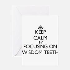 Keep Calm by focusing on Wisdom Tee Greeting Cards